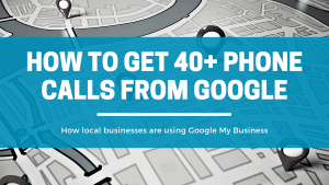 40+ Phone Calls from GMB Insights - Click Results - Blog - Featured Image