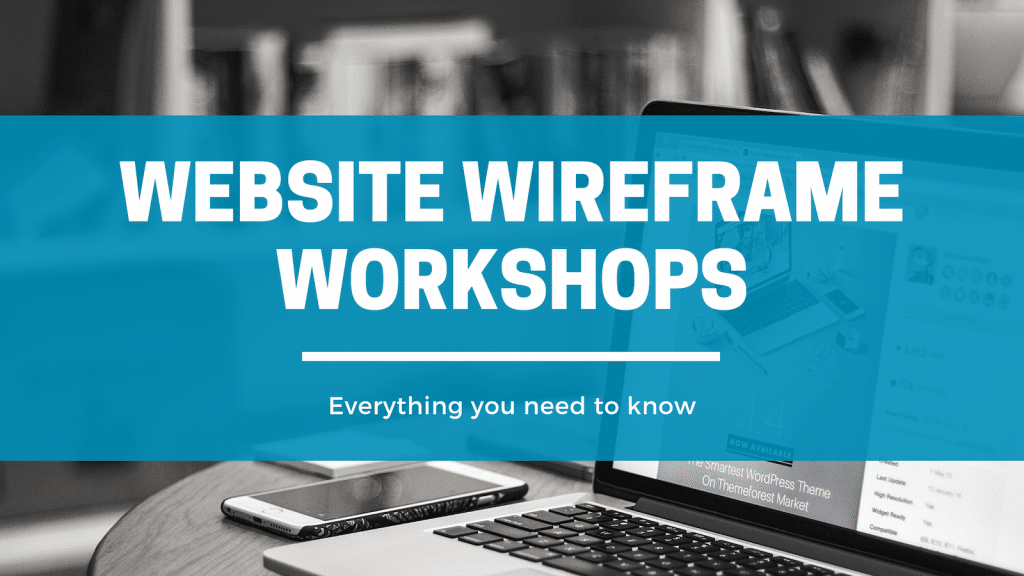 Website Wireframe Workshops Need to Know - Click Results - Blog - Featured Image