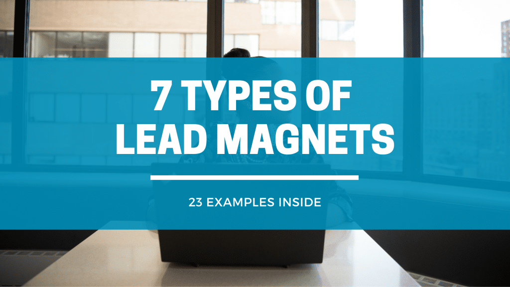 Lead Magnets - Click Results - Blog - Featured Image (1)
