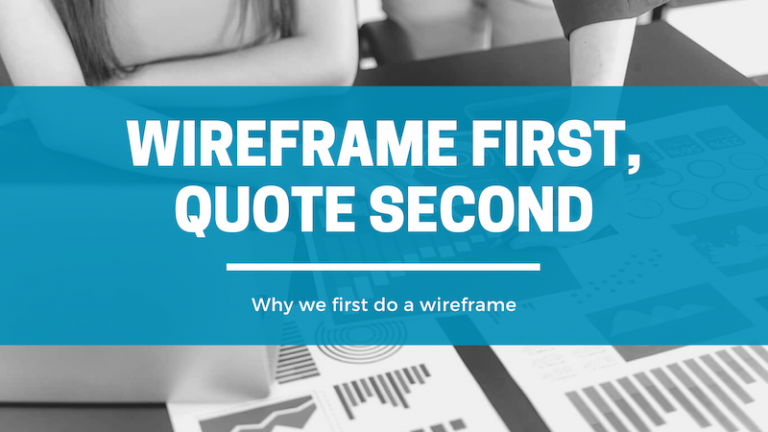 Wireframe First, Quote Second - Click Results - Blog - Featured Image